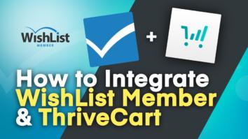 WishList Member and ThriveCart