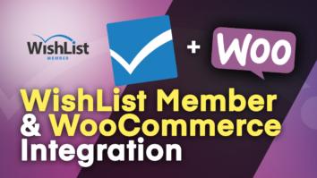 WishList Member & WooCommerce Integration